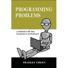 Programming Problems : A Primer for Technical Interview (Vol-1)