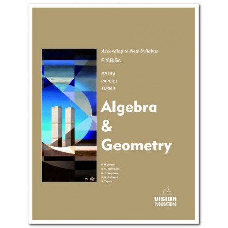 Algebra and Geometry (Term I)