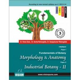 Morphology & Anatomy, Industrial Botany-II