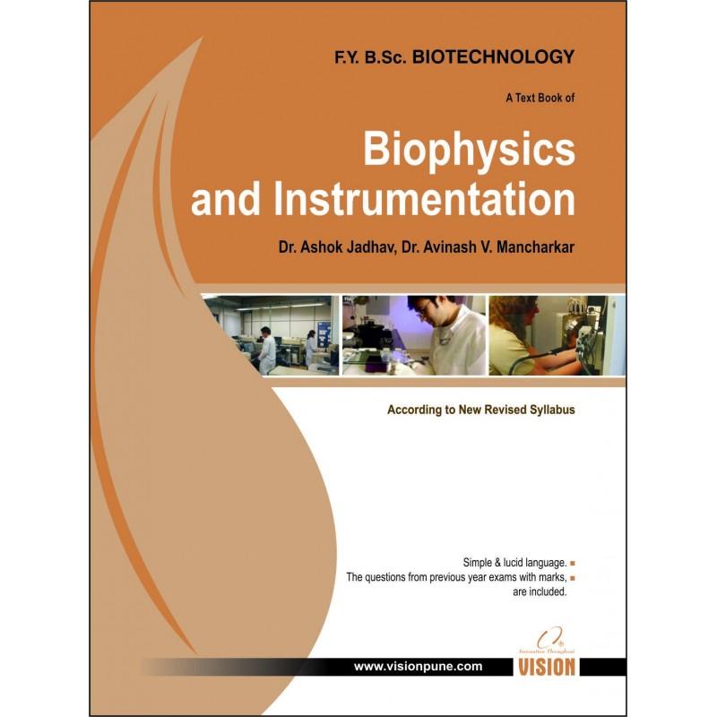 Biophysics and Instrumentation