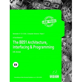 The 8051 Architecture, Interface and Programming
