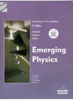 Emerging Physics (Term I)