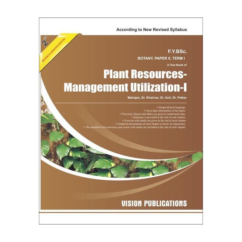 Plant Resources Management Utilization -I (Term I)
