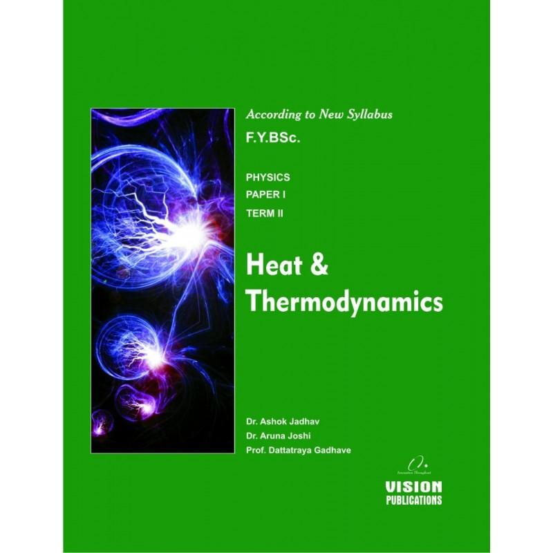 Heat and Thermodynamics (Term II)