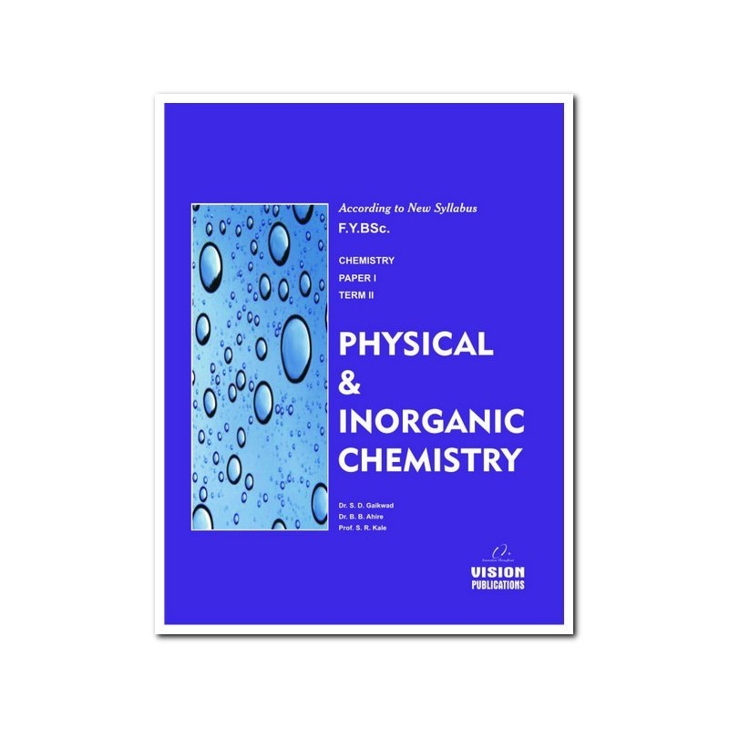 Physical and Inorganic Chemistry (Term II)