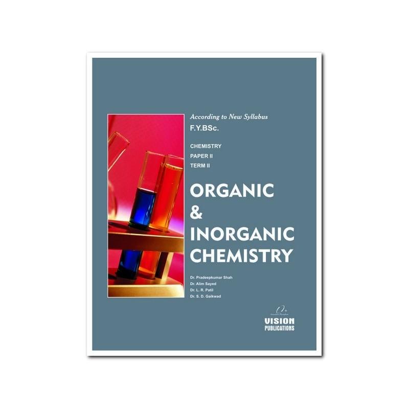 Organic and Inorganic Chemistry (Term II)