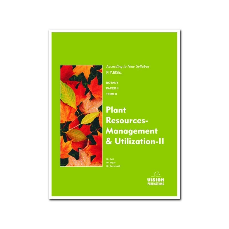 Plant Resource Management and Utilisation-II (Term II)