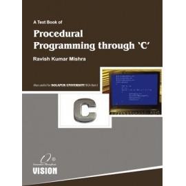Procedural Programming Through 'C'